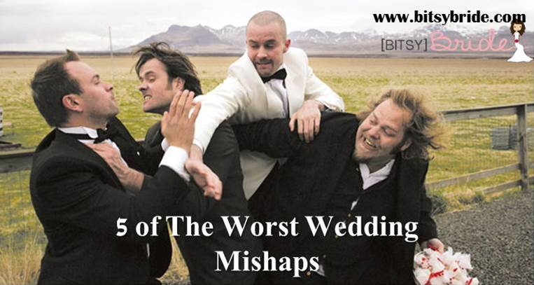 5 of the worst wedding mishaps