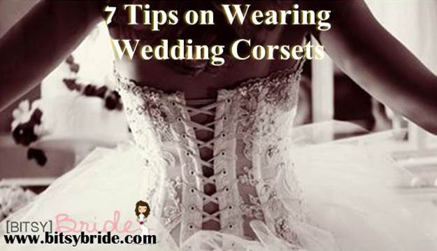 7 Tips on Wearing Wedding Corsets