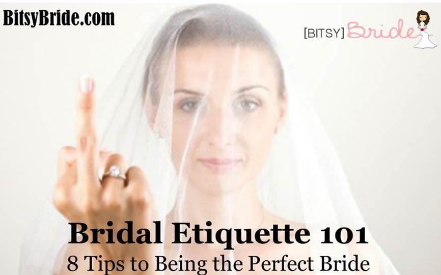 Bridal Etiqueette 101