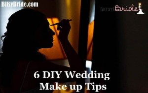 DIY Wedding Make Up Tips